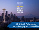 UF Child & Adolescent Psychiatry goes to Seattle!