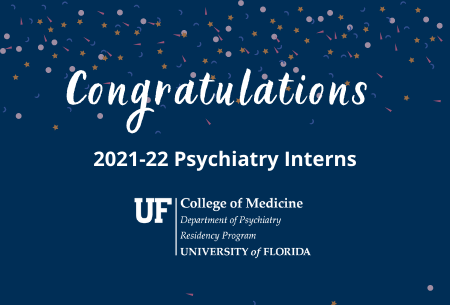 Congratulations 2021-22 Psychiatry Interns