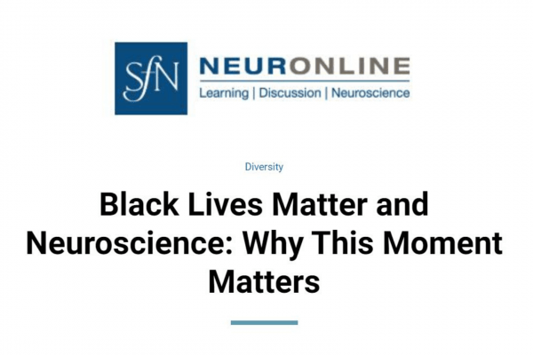 o Black Lives Matter and Neuroscience: Why This Moment Matters