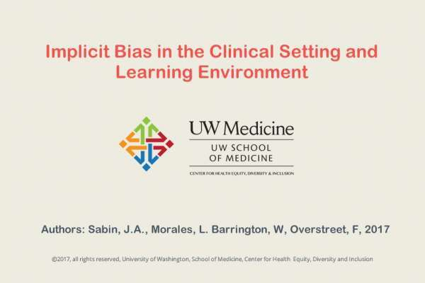 o Implicit Bias in the Clinical Setting and Learning Environment
